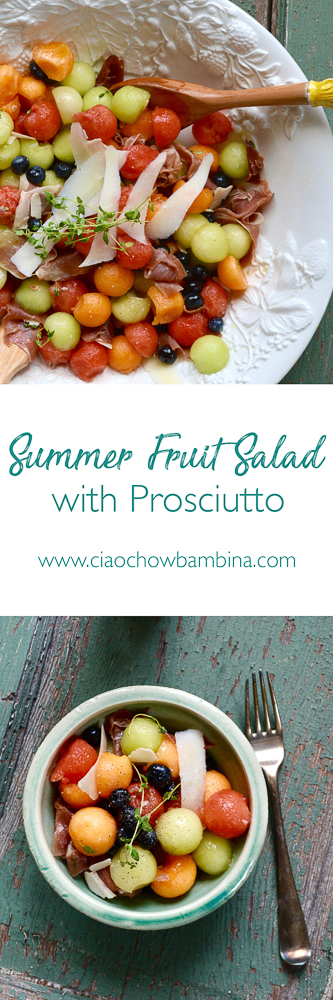 Summer Fruit Salad with Prosciutto ciaochowbambina.com